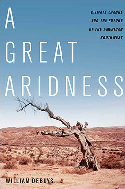 A GREAT ARIDNESS by William deBuys
