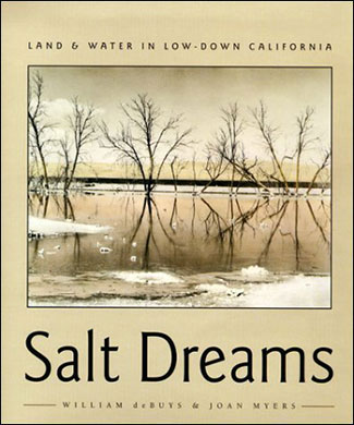 SALT DREAMS by William deBuys and Joan Myers